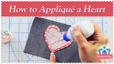 How to Appliqué a Heart Using the Starch Method! Featuring Kimberly Jolly and Joanna Figueroa - YouTube