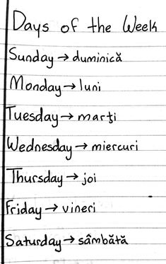 romanian - days of the week Romanian Language, Learning Languages Tips, Romania Travel, Language Acquisition, Language Lessons, Second Language, Bucharest, School Hacks, Learn French