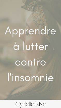 Apprendre a lutter contre l'insomnie - Cyrielle Rise  #ayurveda #stopalacomparaison #meiuxetre #bienetre #medecinedouce  #blocages #depression #stress #anxiete #confinement #insomnie La Constipation, Ayurveda, Stress, Blog, Take Care Of Yourself, Honey Benefits