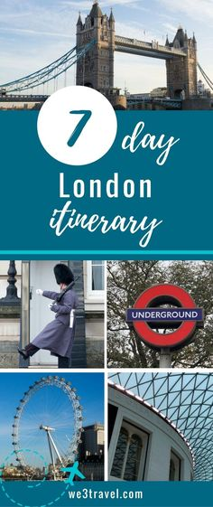 7 day London itinerary packed with London travel tips and ideas to fill your visit #london #england #travel via @we3travel