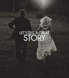 <3 Let's tell a Great Story <3 This is a beautiful lil wedding picture <3