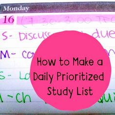 Organized Charm: How to Make a Daily Prioritized Study List. This list shows items due ahead of time to prevent procrastination College Success, College Hacks, College Life, Study Skills, Study Tips, College Organization, Organizing, College Survival, University Life