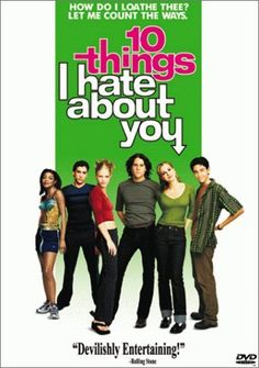 "10 Things I Hate About You (1999) • Heath Ledger, Joseph Gordon-Levitt, Julia Stiles, Larisa Oleynik, David Krumholtz ——— Great soundtrack, and a decent teeny-bopper version of ""Taming Of The Shrew""."