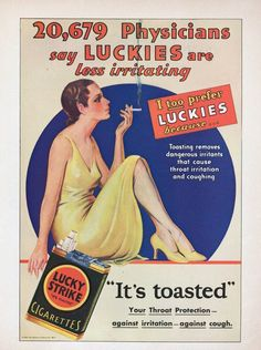 Vintage Cigarette ad...That was lucky Strikes big thing..protects your throat..popular singers backed this up..