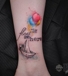 Origami boat and balloon tattoo - 100 Boat Tattoo Designs Stephen King It, Stephen King Tattoos, Stephen King Quotes, Steven King, Cute Tattoos, Beautiful Tattoos, New Tattoos, Body Art Tattoos, Skull Tattoos