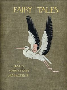 Honor C. Appleton, 1926  'Fairy Tales' by Hans Christian Andersen -  One of my all-time favorites. Still read it today, but then again I am a fairy tale geek :)