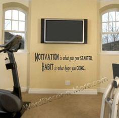 #1094 MOTIVATION IS WHAT GETS YOU STARTED Motivational Wall Quote