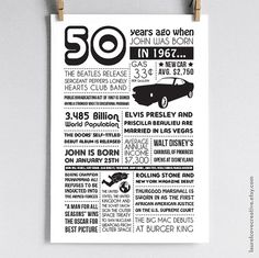 Important: This listing is for 50th Birthdays in 2017 - *BORN IN 1967* only! ~ PLEASE FOLLOW STEPS BELOW TO ORDER CORRECTLY ~  A fun personalized poster, including events and facts from 1967 as well as the birthday boy or girls name and actual birth date! Perfect as a 50th birthday gift or decoration! Includes 1967 stats, headlines, entertainment and more. (Yes! This can be personalized for 2 people- just leave both names/birth dates!)  ➼ High-quality print ➼ Choose from 5 sizes: 8x10 •…