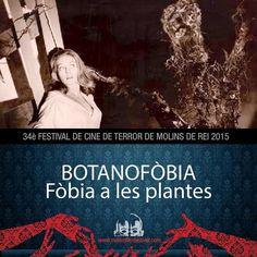 El leitmotiv del #terrormolins 2015 son les #fòbies per exemple la #botanofobia. #molinshorror #film #festival #molinshorrorfestival #phobias #molinsderei