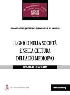 Italia Medievale: Il gioco nella socieà e nella cultura dell'Alto Medioevo