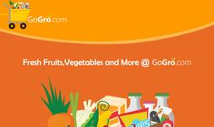 Fresh Fruits, Vegetables and more delivered to your door. @ GoGro.com​