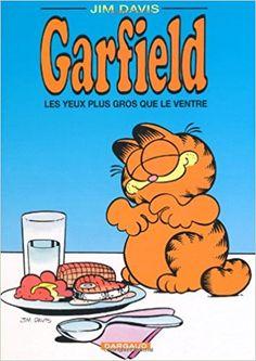 Garfield, tome 3 : Les Yeux plus gros que le ventre Bd Garfield, Garfield Cartoon, Jim Davis, Bart Simpson, Winnie The Pooh, Disney Characters, Fictional Characters, Memories, Apartment Design