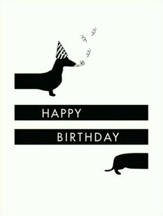 Best Birthday Wishes, Birthday Wishes Quotes, Happy Birthday Greetings, Bday Cards, Birthday Greeting Cards, Birthday Pictures, Birthday Images, Happy Birthday Dachshund, Happy Birthday Illustration
