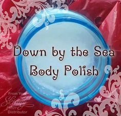 Down by the Sea - Body polish!!!