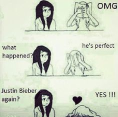 I am a Belieber and I am always like this and friend will be pissed of