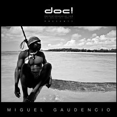 "doc! photo magazine presents: ""A Sailor, a Captain and a Dreamer"" by Miguel Gaudencio, #9, pp. 149-169"