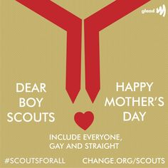 This Mother's Day, tell the Boy Scouts you support Jennifer & ALL moms, gay & straight! #scoutsforall
