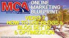 MCA Online Marketing Blueprint 7 - How To Use Blogs For Business Blog Setup…