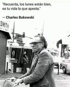 Book Quotes, Words Quotes, Life Quotes, Sayings, Charles Bukowski, Smart Quotes, Writers And Poets, Bad Mood, Typography Quotes