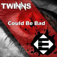 TWINNS - Could Be Bad (OUT NOW)[Ensis Records] by Ensis Records on SoundCloud