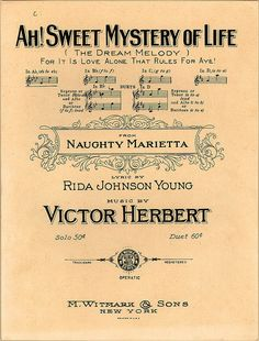 "Vintage sheet music cover, ""Ah! Sweet Mystery of Life"""