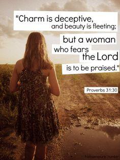 Proverbs 31:30…More at http://beliefpics.christianpost.com #bible #God