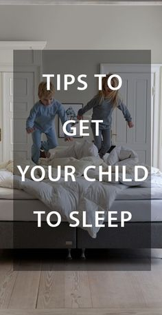 Tips to get your child to sleep. Nearly everyone with children has faced at least one night where your child is wide awake and won't go to sleep. There are some easy tips and practical advice in what to do in these situations. Take a look at the blog for more information.