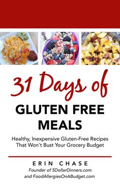 31 days of gluten free meals planned for you!