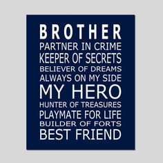 Ideas Birthday Gifts For Brother Ideas Boys For 2019 Best Brother Quotes, Little Brother Quotes, Brother Birthday Quotes, Mom Quotes, Family Quotes, Funny Quotes, Life Quotes, Nephew Quotes, Brother Sayings