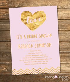 Gold and Blush Pink Bridal Shower Invitation, Gold, Light Pink, Blush, Foil, Love, Chevron, Heart, Wedding Shower Invite (PRINTABLE FILE) by InvitingDesignStudio on Etsy