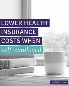 Yes, there are affordable health insurance options when you're freelancing. Here's how to lower your health insurance costs, and even avoid a tax penalty, when you're self-employed.