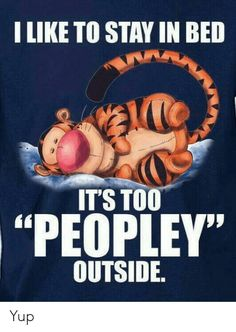 I Like To Stay In Bed It's Too Peopley Outside - Funny Grinch Christmas Hoodie Winnie The Pooh Quotes, Winnie The Pooh Friends, Sad Disney Quotes, Disney Songs, Cute Quotes, Funny Quotes, Funny Memes, Qoutes, Movie Quotes