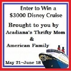 Enter to win a $3000 Disney Cruise for you & your family   May 2013