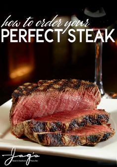 How to Order Your Perfect Steak