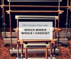 Which Mirrix Loom would Mirrix CEO Claudia Chase choose?