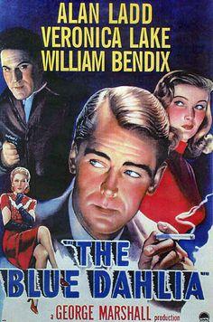 the blue dahlia movie poster   The Blue Dahlia (1946)