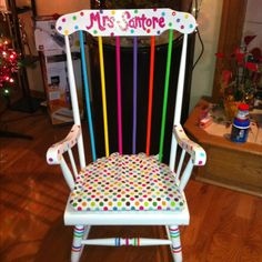 My teacher rocking chair! Hand painted with love!