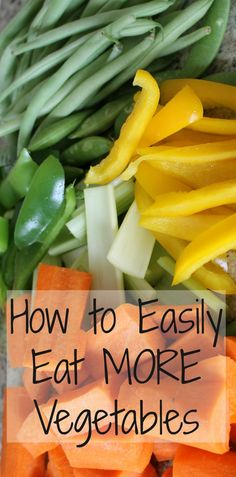Healthy eating made simple!  Here are some awesome tips to be sure you and your kids are eating enough veggies every day.  I bet you didn't know vegetables were so versatile!
