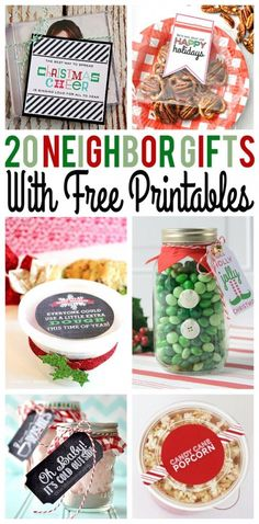 Over 20 Awesome Christmas Neighbor Gifts with Free Printables                                                                                                                                                                                 More