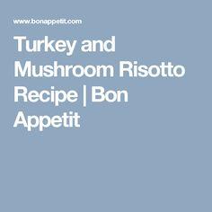 turkey and mushroom risotto turkey and mushroom risotto recipe bon ...