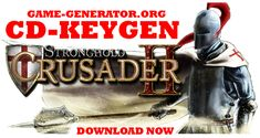 Download KEYGEN for Stronghold Crusaders 2 and activate game on any sonsole PC, PS3/4, XBOX 360/ ONE