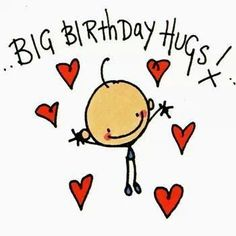 Big Birthday Hugs birthday happy birthday happy birthday wishes birthday quotes…