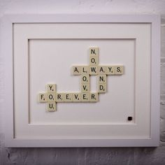love you now always and forever scrabble art by copperdot | notonthehighstreet.com