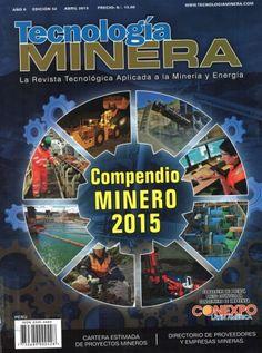 Titulo: Tecnología Minera / Autor: Pull Creativo /  Año: 2015 / Código: REV/622/PULL/52/2015