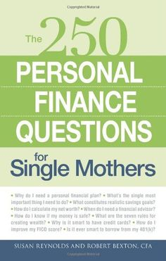 250 Personal Finance Questions for Single Mothers: « LibraryUserGroup.com – The Library of Library User Group