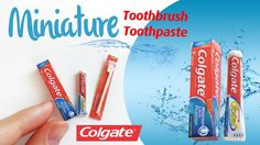 tutorial: miniature toothbrush and toothpaste