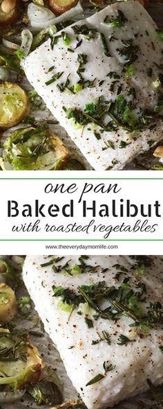 Delicious One Pan Baked Halibut & Simple Vegetables is the perfect family dinner meal for the week or a weekend when you don't feel like cooking.
