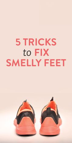 Just in case ... 5 tricks to fix smelly feet #lol #good_to_know