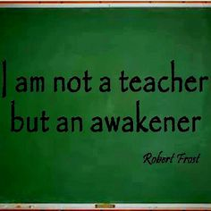 Oh my goodness, this is sooooo me! Teacher Sayings, Miss You Daddy, Robert Frost, Ring True, Never Stop Learning, Teacher Hacks, Inspirational Thoughts, Love Words, Teaching English