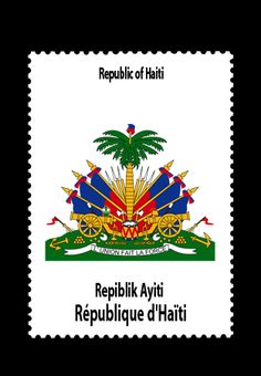 Coat of arms of Haiti. L'Union Fait La Force (Unity Is Strength) Art Haïtien, Haiti News, Haiti Flag, Haitian Creole, Haitian Art, Haitian Tattoo, Thinking Day, We Are The World, Moorish